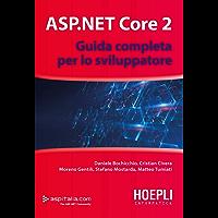 ASP.NET Core 2: Guida completa per lo sviluppatore
