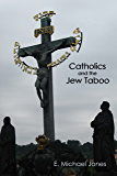 Catholics and the Jew Taboo