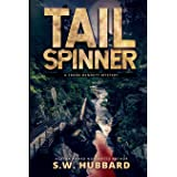 Tailspinner: a small town, outdoor adventure mystery (Frank Bennett Adirondack Mountain Mystery Series)