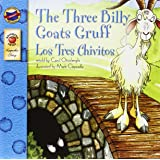The Three Billy Goats Gruff/Los Tres Chivitos (Brighter Child: Keepsake Stories (Bilingual))