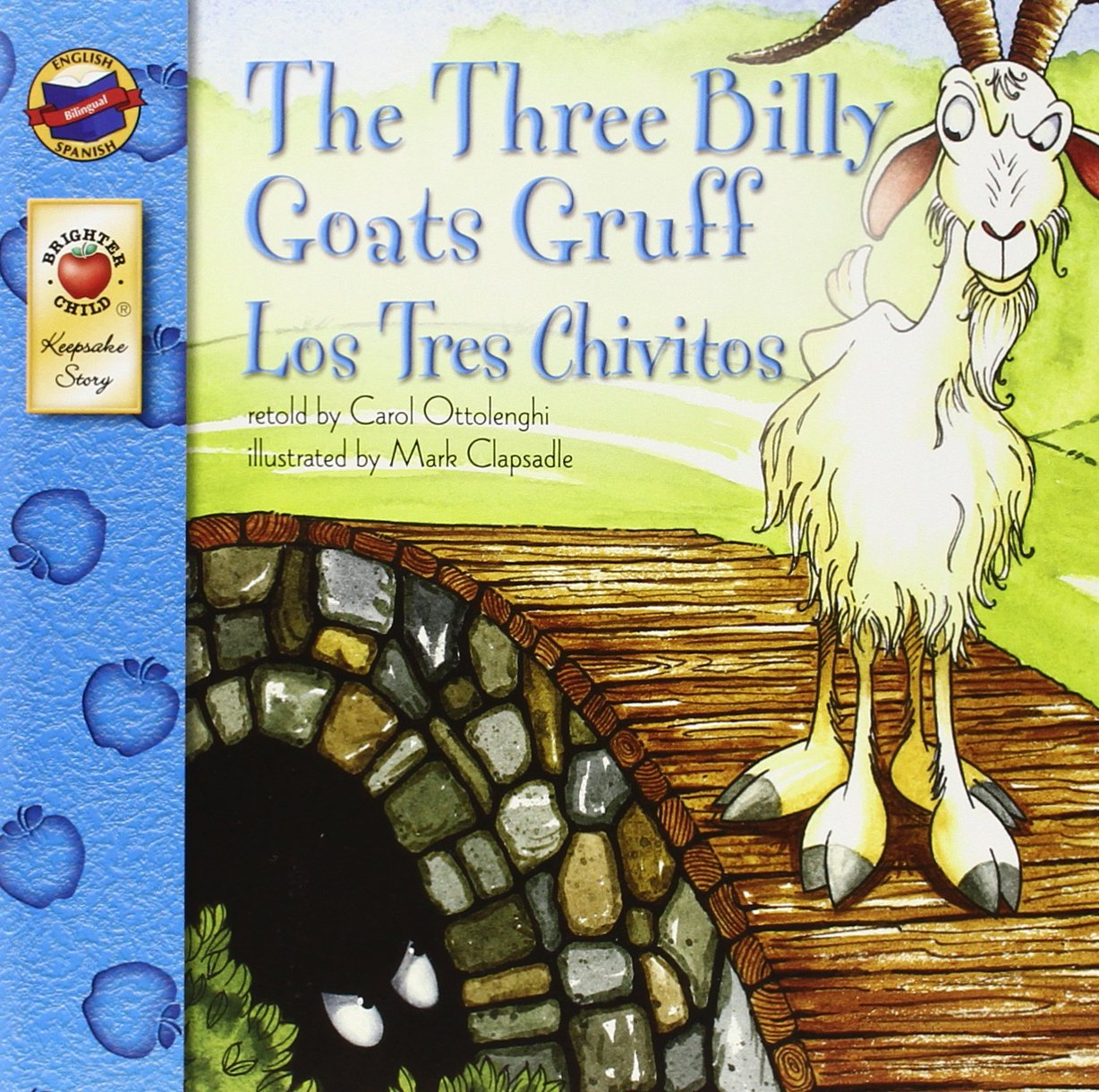 Worksheet Three Billy Goats Gruff Story amazon com the three billy goats gruff los tres chivitos keepsake stories 9780769658643 carol ottolenghi books
