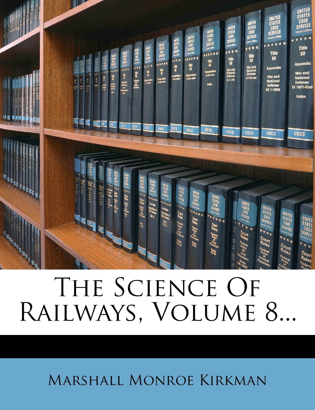 Download The Science Of Railways, Volume 8... PDF