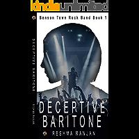 Deceptive Baritone (Benson Town Rock Band Book 1)