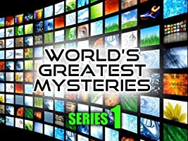 World's Greatest Mysteries : Season 1