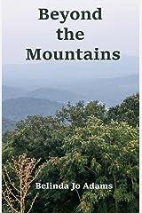 Beyond The Mountains Kindle Edition