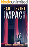 IMPACT (Supreme Court Thriller)
