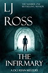 The Infirmary: A DCI Ryan Mystery (The DCI Ryan Mysteries Book 11) Kindle Edition