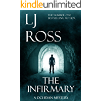 The Infirmary: A DCI Ryan Mystery (The DCI Ryan Mysteries Book 11)