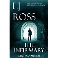 The Infirmary: A DCI Ryan Mystery (The DCI Ryan Mysteries Book 11) (English Edition)