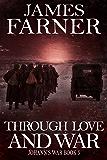 Through Love and War (Johann's War Book 5)