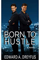 Born to Hustle Kindle Edition