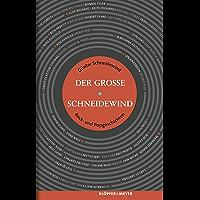 Der Große Schneidewind: Rock- und Popgeschichten