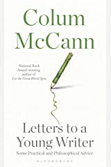 Letters to a Young Writer Kindle Edition