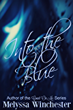 Into the Blue (Black & Blue Book 2)