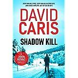 Shadow Kill (A John Kovac Thriller Book 1) (John Kovac Thriller Series)