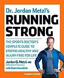 Dr. Jordan Metzl's Running Strong (Runners World)