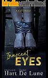 Innocent Eyes (A Cane Novel Book 1)