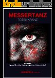 MESSERTANZ ... Totenkranz