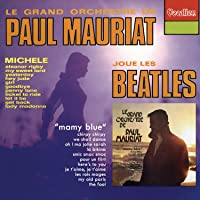 Paul Mauriat Plays the Beatles / Mamy Blue