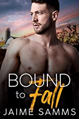 Bound To Fall: A Redemption Gay Romance Novel Kindle Edition