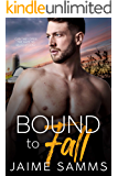 Bound To Fall: A Redemption Gay Romance Novel