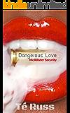 Dangerous Love (McAllister Security Book 2)