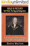 Half a Victory (The Duty and Destiny Series, Book 13)
