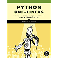 Python One-Liners: Write Concise, Eloquent Python Like a Professional (English Edition)