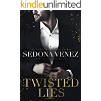 Twisted Lies: a Dark Billionaire Contemporary Romance (Dirty Secrets Book 1)