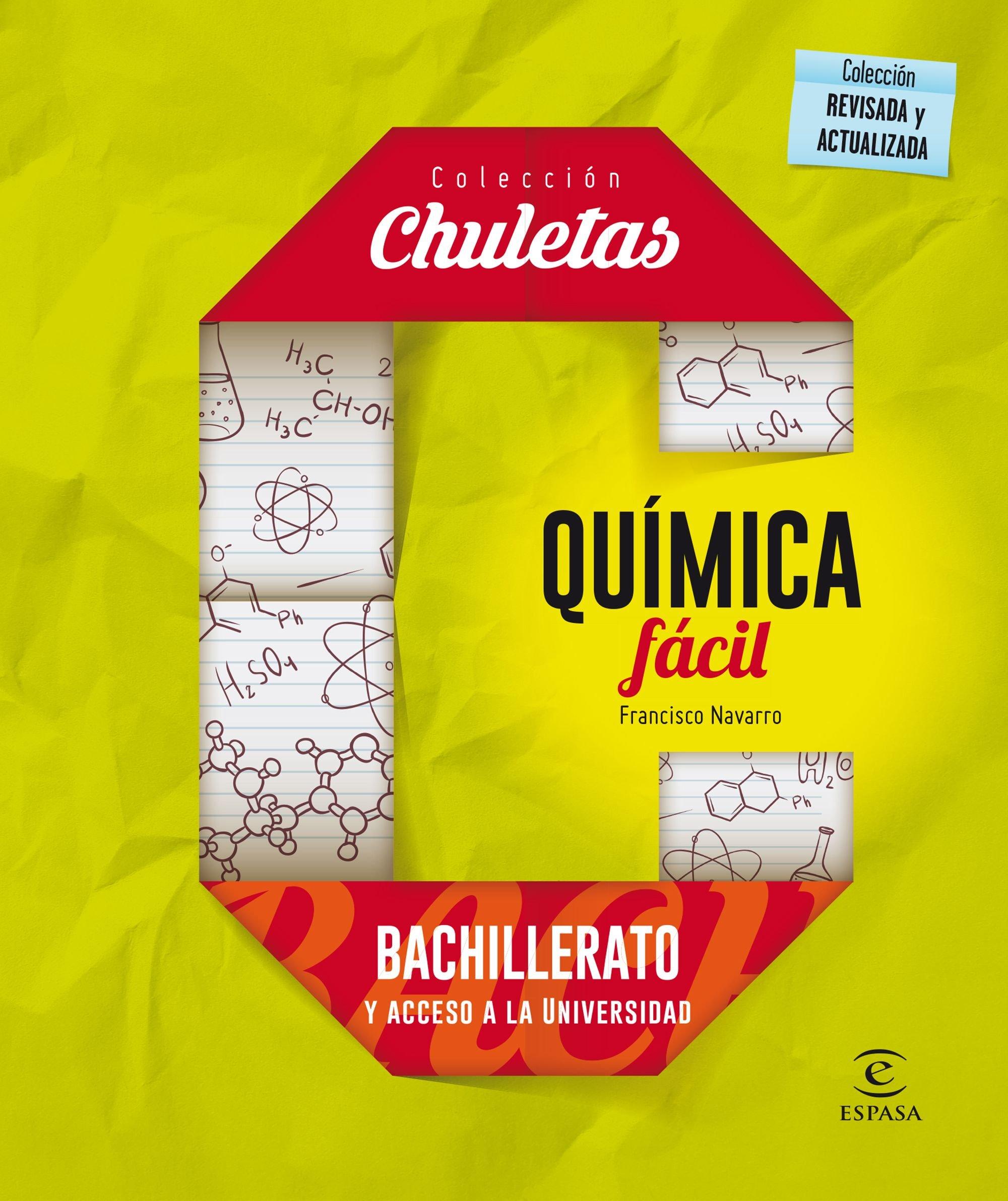 Química fácil para Bachillerato - 9788467044515 CHULETAS: Amazon.es: Francisco Navarro: Libros