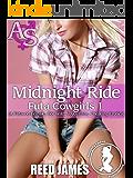 Midnight Ride (Futa Cowgirl 1): (A Futa-on-Female, Hot Wife, Voyeurism, Cheating Erotica)