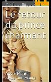 Le retour du prince charmant (Mes petites histoires t. 2)