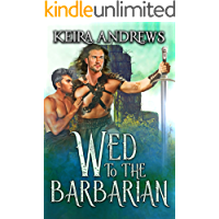 Wed to the Barbarian (Barbarian Duet Book 1) (English Edition)
