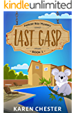 Last Gasp (a Pelican Bay Mystery Book 1)