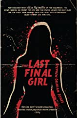 The Last Final Girl Kindle Edition
