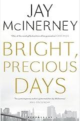 Bright, Precious Days Kindle Edition