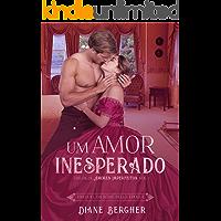 Um Amor Inesperado (Amores Imperfeitos Livro 1)