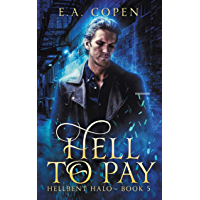 Hell To Pay (Hellbent Halo Book 5) (English Edition)