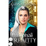 Illusional Reality: A clean fantasy romance.