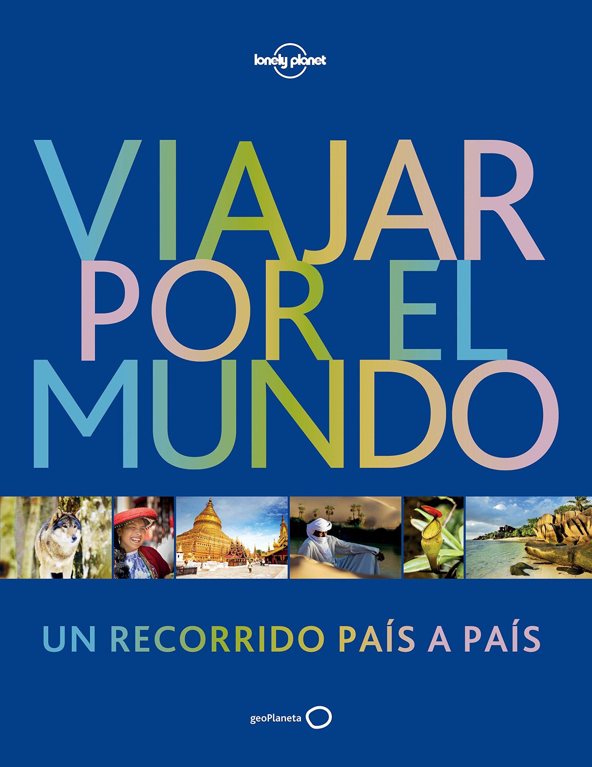 Viajar por el mundo 3 (Viaje y aventura): Amazon.es: AA. VV., Alda Delgado, Enrique, Muñoz Cunill, Jaume, Gras Cardona, Ton: Libros