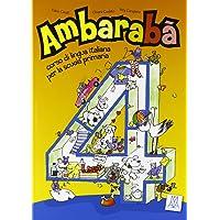 Ambaraba: Libro Studente + CD-Audio (2) 4 (Italian Edition)