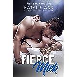 Fierce-Mick (Fierce Matchmaking Book 2)