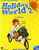 Holiday world 2º primaria + cd - cuaderno de vacaciones - 9780230422612