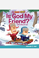 Is God My Friend? (Buck Denver Asks...what's in the Bible?) Kindle Edition