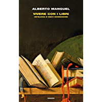 Vivere con i libri: Un'elegia e dieci digressioni (Frontiere Einaudi)