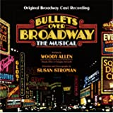 Bullets Over Broadway / O.B.C.R.