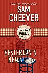 Yesterday's News (Yesterday Mysteries Book 1)