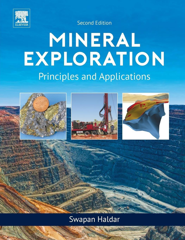 Mineral Exploration: Principles and Applications: Amazon es: Swapan