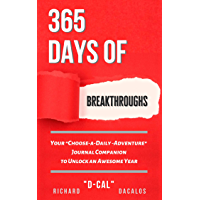"""365 Days of Breakthroughs: Your """"Choose-a-Daily-Adventure"""" Journal Companion to Unlock an Awesome Year (English Edition)"""
