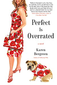 Perfect Is Overrated: A Novel